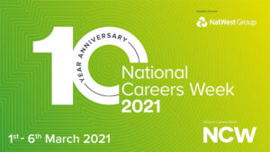National careers week 2021 - 1-6 March 2021